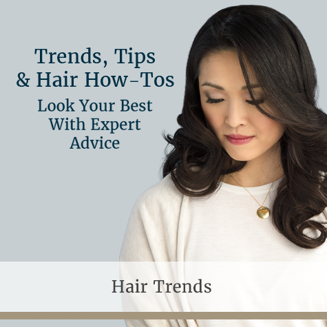 Trends, tips & hair how-tos